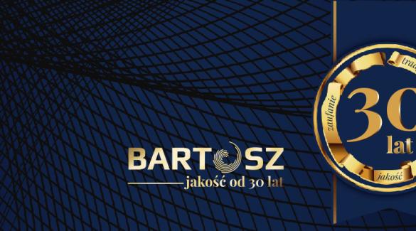 30 lat Firmy Bartosz